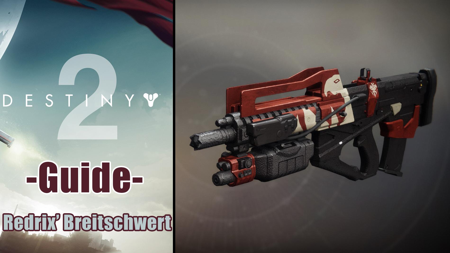 Destiny 2 - Redrix's Breitschwert - Guide und Test - Destiny