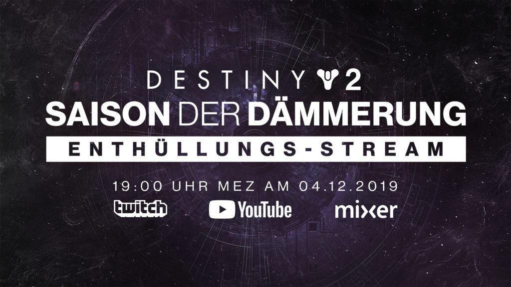 destiny 2 saison der dämmerung Enthüllungs-Stream