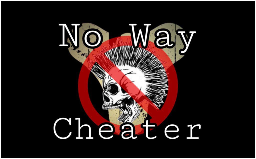No way Cheater!